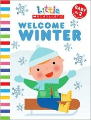 Welcome Winter (Little Scholastic)