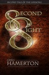 Second Sight: Second Tale of the Lifesong (Hardcover) by Greg Hamerton