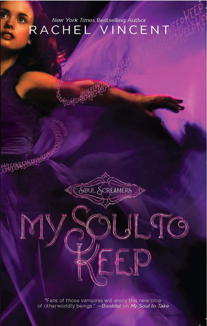 my soul to keep, rachel vincent, soul screamers