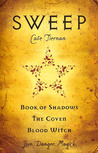 Sweep, Volume 1: (Book of Shadows; The Coven; Blood Witch)
