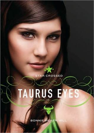 Taurus Eyes (Star Crossed, #2)