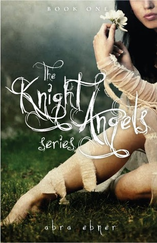 The Knight Angels (Book 1: Book of Love)
