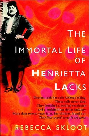 The Immortal Life of Henrietta Lacks (Hardcover) by Rebecca Skloot