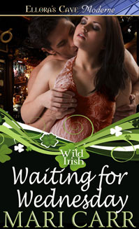 Waiting for Wednesday (Wild Irish, #3)