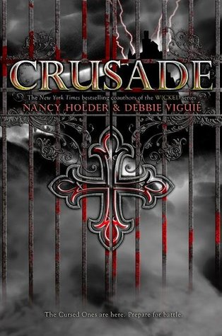 Review: Crusade by Nancy Holder & Debbie Viguié