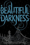 Beautiful Darkness (The Caster Chronicles, #2)