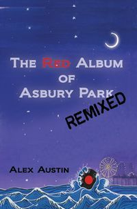 The Red Album of Asbury Park by Alex Austin
