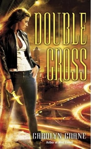 5 bat! Review: Double Cross by Carolyn Crane