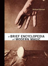 A Brief Encyclopedia of Modern Magic