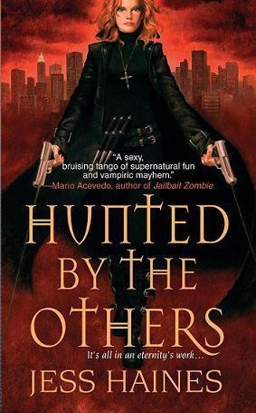 Hunted By The Others (H&amp;W Investigations, #1)