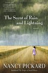 The Scent of Rain and Lightning: A Novel (ARC)