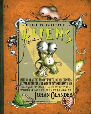 Field Guide to Aliens - A Book And A Hug