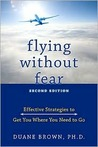 Flying Without Fear: Effective Strategies to Get You Where You Need to Go