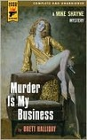 Murder Is My Business (Hard Case Crime, #66)