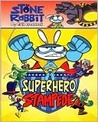 Superhero Stampede (Stone Rabbit Series #4)