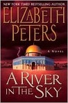 A River in the Sky (Amelia Peabody Series #19)
