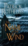 The Name of the Wind (Kingkiller Chronicle #1)