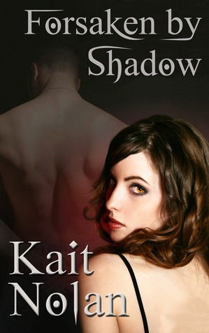 Review: Forsaken by Shadow by Kait Nolan