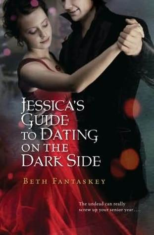 Jessica's Guide to Dating on the Dark Side
