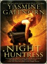 Night Huntress (Sisters of the Moon Series #5)