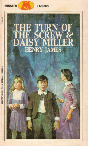 The Turn of the Screw & Daisy Miller
