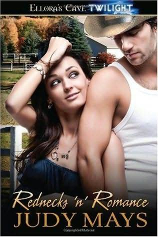 Rednecks 'n' Romance (Rednecks, #1 & #2)