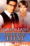 Only For Him (Only Forever, #2)