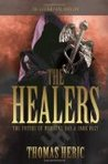 The Healers: The Aesculapians, Book One