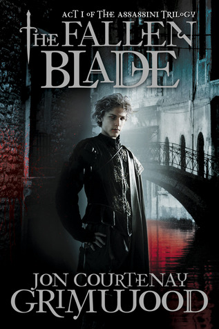 The Fallen Blade: Act One of the Assassini (The Vampire Assassin Trilogy, #1)