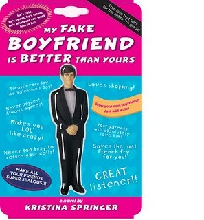 My Fake Boyfriend is Better Than Yours (Hardcover) by Kristina Springer