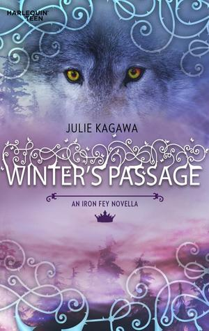 Winter&#39;s Passage (Iron Fey, #1.5)