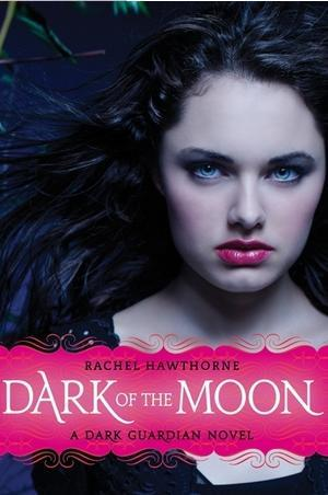 Dark of the Moon (Dark Guardian, #3)