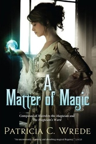 A Matter of Magic (Mairelon the Magician & The Magician's Ward)