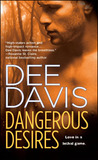 Dangerous Desires (A-Tac, #2)