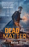 Dead Matter