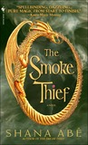 The Smoke Thief (Drakon, #1)