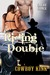 Riding Double (Built Cowgirl Tough, #1)