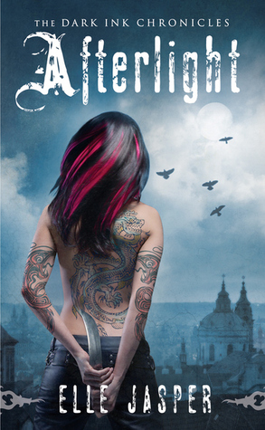 Afterlight by Elle Jasper (Dark Ink Chronicles #1)