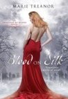 Blood on Silk (Awakened By Blood, #1)