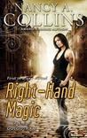 Right Hand Magic: A Novel of Golgotham