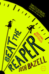 Beat the Reaper: A Novel