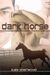 Dark Horse (Dark Horse, #1)