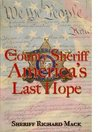 The County Sheriff: America's Last Hope