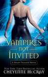 Vampires Not Invited (Night Tracker, #3 )