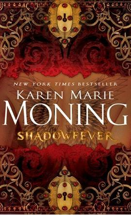 5bat! Review & Giveaway: Shadowfever by Karen Marie Moning