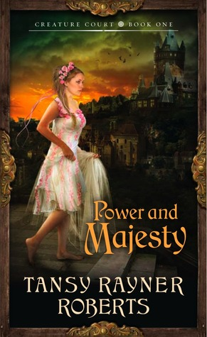 Tansy Rayner Roberts Power and Majesty