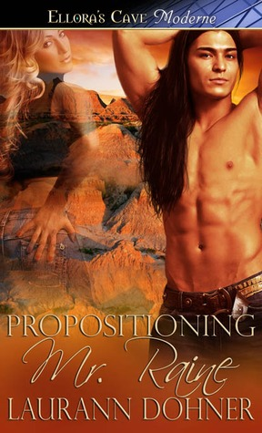 Propositioning Mr. Raine (Riding the Raines, #1)