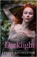 Darklight (Wondrous Strange, #2)