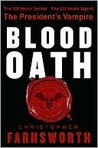 Blood Oath (The President's Vampire, #1)