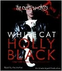 The White Cat (The Curse Workers, #1)